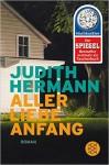 Aller Liebe Anfang Judith Hermann