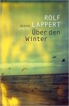 Über den Winter Rolf Lappert